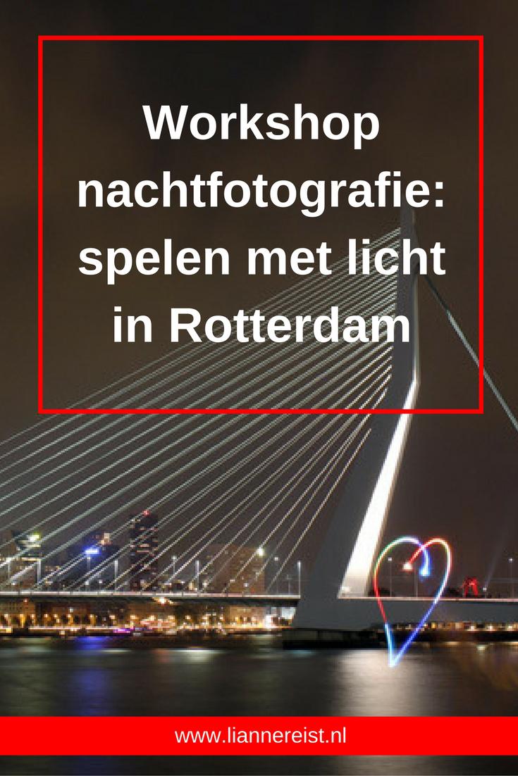 Een echte aanrader: een workshop nachtfotografie in Rotterdam.
