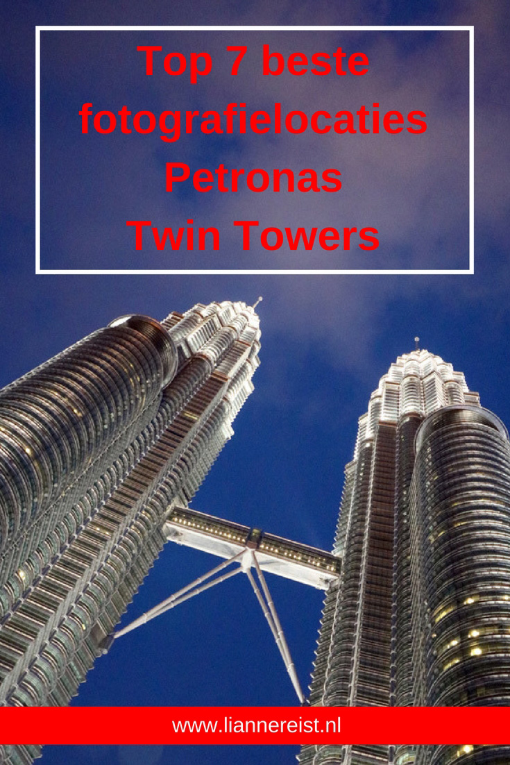 Petronas Twin Towers - Top 7 beste fotografieplekken